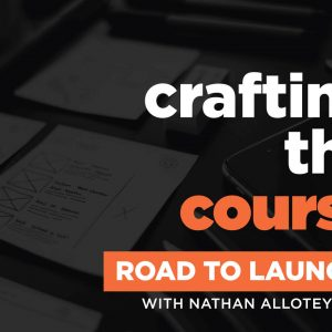 005-CraftingTheCourse